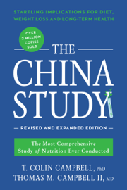 The China Study: Revised and Expanded Edition book