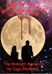 Murder by the Light of the Moon: The Midnight Massacres