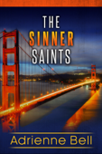 The Complete Sinner Saints Box Set