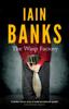 Iain Banks - The Wasp Factory artwork