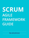Scrum Agile Framework Guide