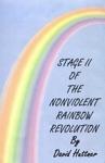 Stage II Of The Nonviolent Rainbow Revolution