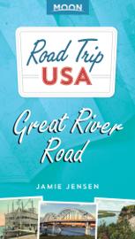Road Trip USA: Great River Road
