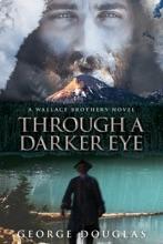 Through A Darker Eye