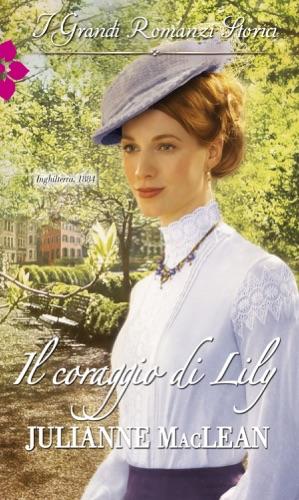 Julianne MacLean - Il coraggio di Lily
