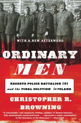 Ordinary Men - Christopher R. Browning book