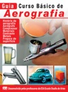 Guia Curso Bsico De Aerografia Ed01