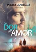 Da dor ao amor Book Cover