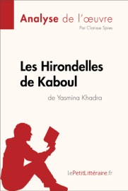 LES HIRONDELLES DE KABOUL DE YASMINA KHADRA (ANALYSE DE LOEUVRE)