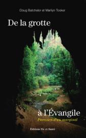 De la grotte à l'Évangile