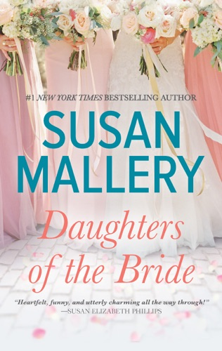Susan Mallery - Daughters of the Bride