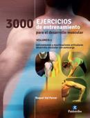 3000 ejercicios para el desarrollo muscular