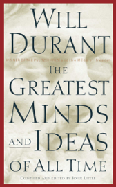 The Greatest Minds and Ideas of All Time book
