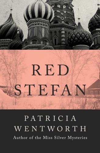 Patricia Wentworth - Red Stefan