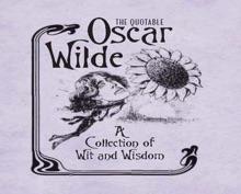 The Quotable Oscar Wilde