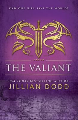 Jillian Dodd - The Valiant book