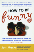 How to Be Funny