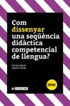 Com Dissenyar Una Seqncia Didctica Competencial De Llengua