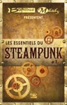 Bragelonne Et Milady Prsentent Les Essentiels Du Steampunk 1