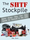 The Shtf Stockpile Items Every Bug Out Bag Needs For Survival In The Wild