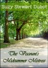 The Viscounts Midsummer Mistress