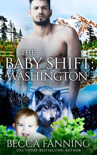 Becca Fanning - The Baby Shift: Washington