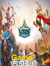 Lords Mobile Cheats Tips & Strategy Guide