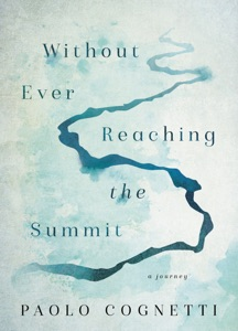 Without Ever Reaching the Summit Book Cover
