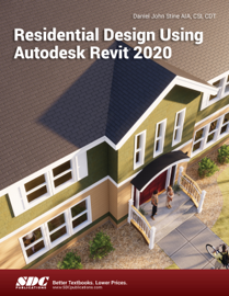 Residential Design Using Autodesk Revit 2020