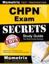 CHPN Exam Secrets Study Guide: