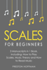 Preston Hoffman - Scales: For Beginners - Bundle - The Only 3 Books You Need to Learn Music Scales for Guitar, Scales for Piano and Scale Theory Today  artwork