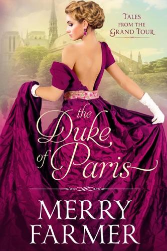 Merry Farmer - The Duke of Paris