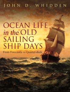 Ocean Life in the Old Sailing Ship Days Book Cover