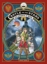 Castle In The Stars The Knights Of Mars