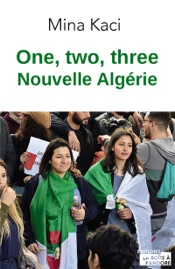 One, two, three, nouvelle Algérie