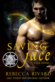 Saving Jace - Rebecca Rivard book summary