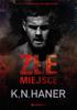 K.N. Haner - Złe miejsce artwork