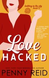 Love Hacked: A May / December Romance - Penny Reid by  Penny Reid PDF Download