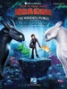 How To Train Your Dragon: The Hidden World Songbook