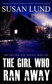 The Girl Who Ran Away