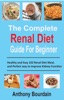 The Complete Renal Diet Guide For Beginner