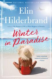 Winter in Paradise - Elin Hilderbrand book summary