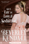 All's Fair in Love & Seduction (The Elusive Lords, Novella)