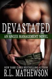 Devastated: An Anger Management Novel book