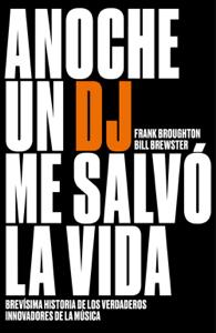 Anoche un DJ me salvó la vida Book Cover