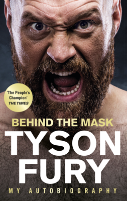 Tyson Fury - Behind the Mask book