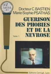 Guérison des phobies et de la névrose (1)