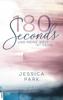 180 Seconds - Und meine Welt ist deine - Jessica Park