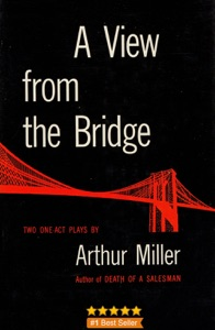 A View from the Bridge: A Play in Two Acts