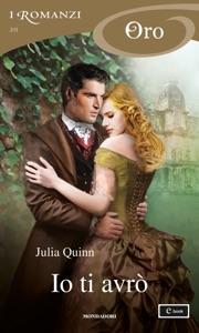 Io ti avrò (I Romanzi Oro) da Julia Quinn